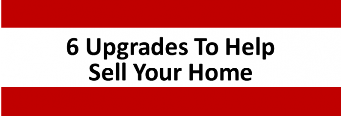 6 Upgrades that help sell your home the brandt group remax