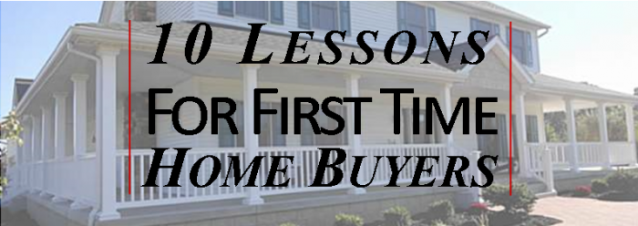 10 Lessons For First Time Home Buyers - Brandt Group1