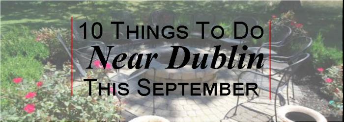 10 Things To Do Near Dublin This September - Brandt Group1