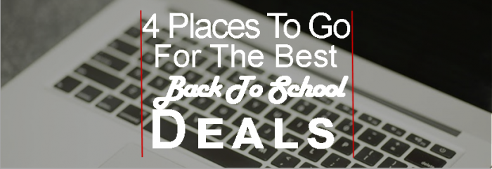 4 Stores For The Best Back To School Deals - Brandt Group