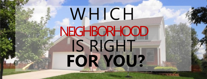 which neighborhood is right for you - brandt group1